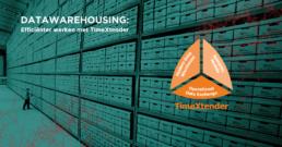 Datawarehousing efficiënter werken met TimeXtender